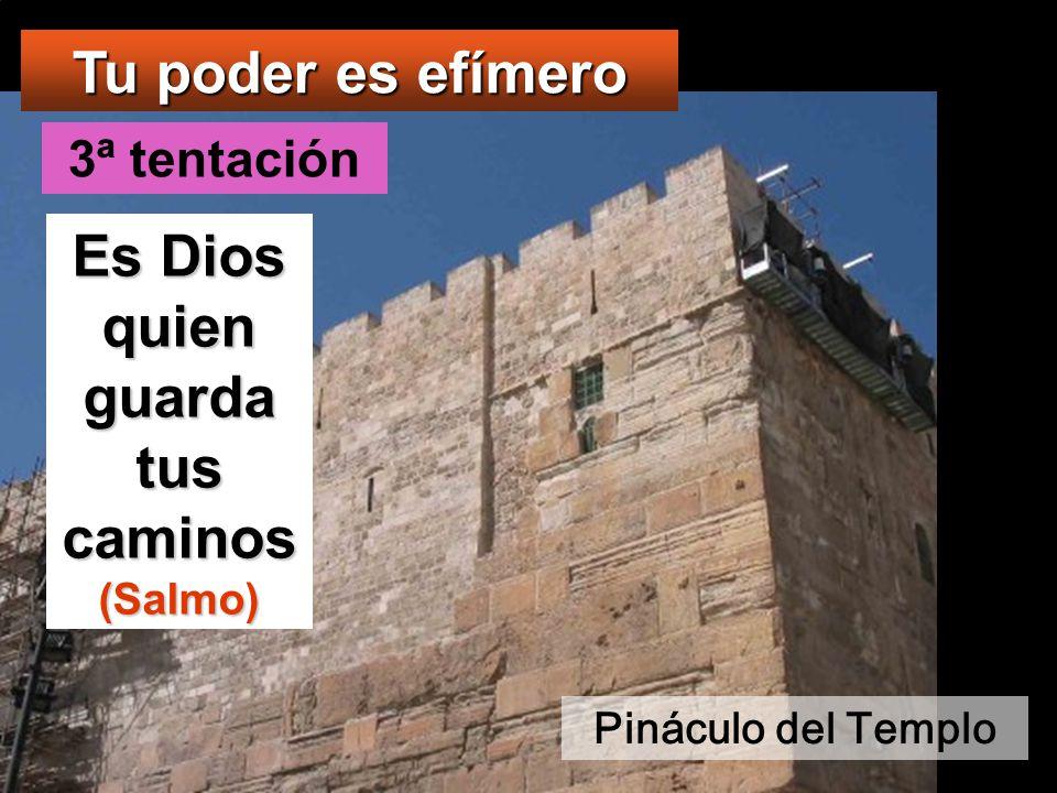 Es Dios quien guarda tus caminos (Salmo)