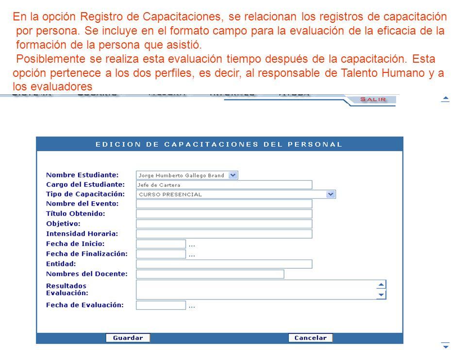 En la opción Registro de Capacitaciones, se relacionan los registros de capacitación
