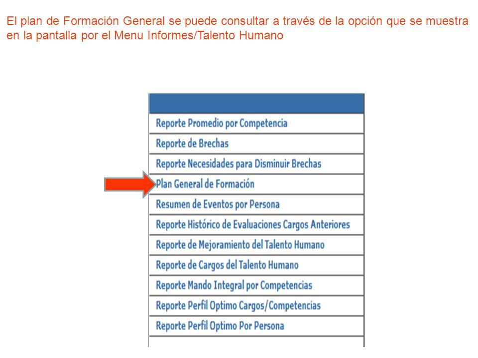 El plan de Formación General se puede consultar a través de la opción que se muestra