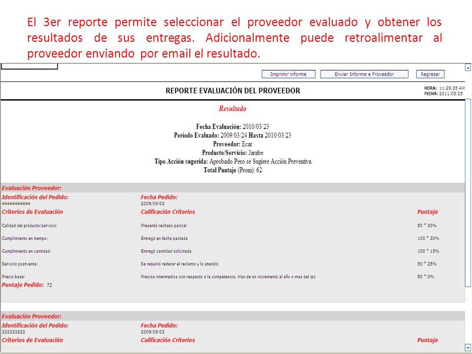 El 3er reporte permite seleccionar el proveedor evaluado y obtener los resultados de sus entregas.