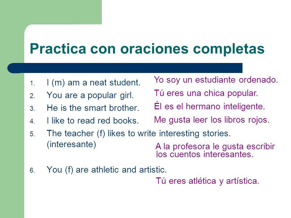 Practica con oraciones completas