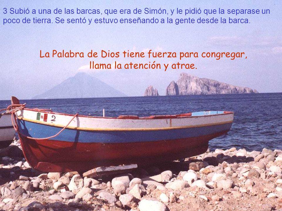 3 Subió a una de las barcas, que era de Simón, y le pidió que la separase un poco de tierra. Se sentó y estuvo enseñando a la gente desde la barca.