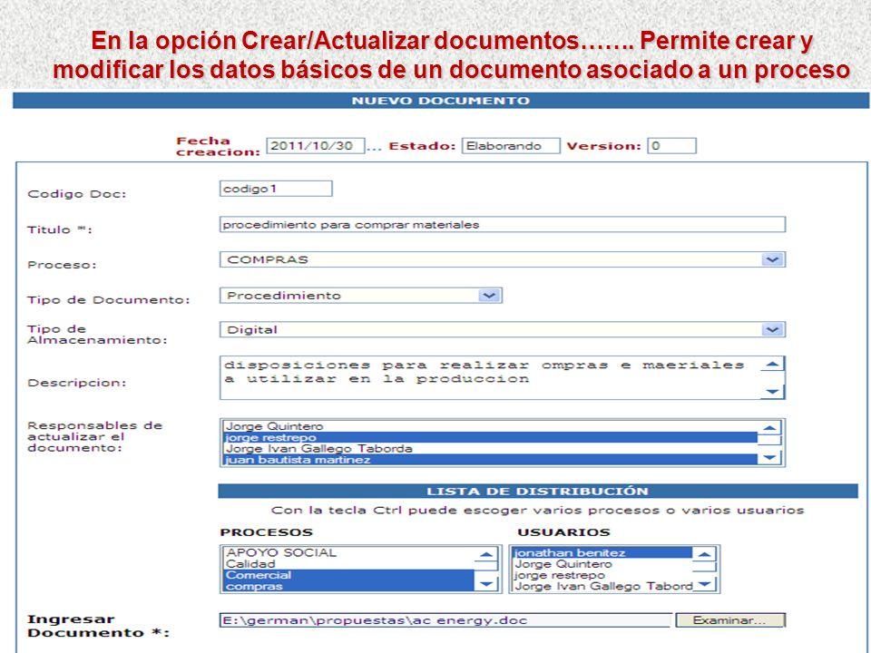 En la opción Crear/Actualizar documentos……