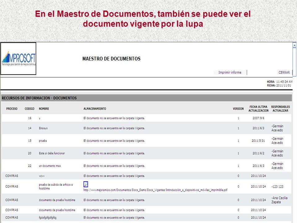 En el Maestro de Documentos, también se puede ver el documento vigente por la lupa