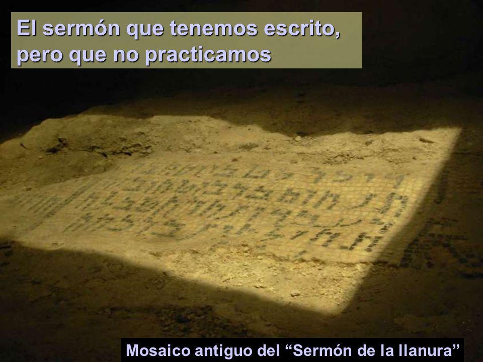 El sermón que tenemos escrito, pero que no practicamos