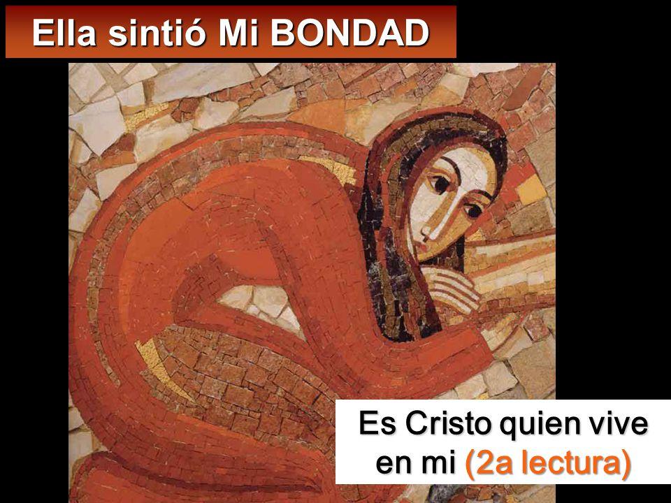 Es Cristo quien vive en mi (2a lectura)
