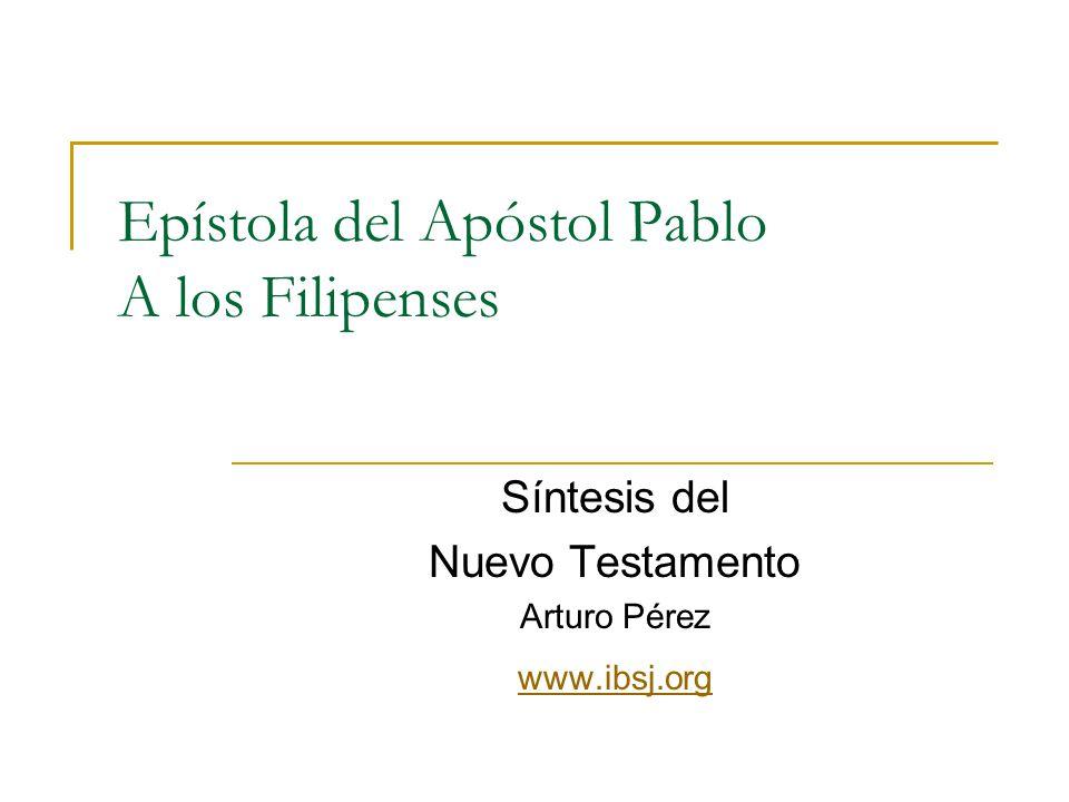 Epístola del Apóstol Pablo A los Filipenses