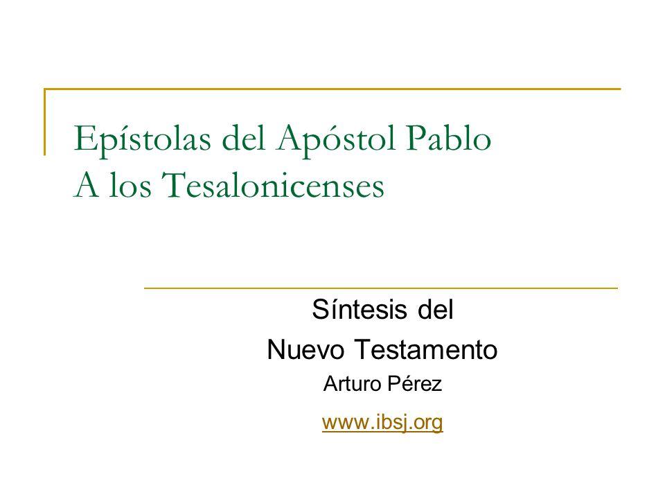 Epístolas del Apóstol Pablo A los Tesalonicenses