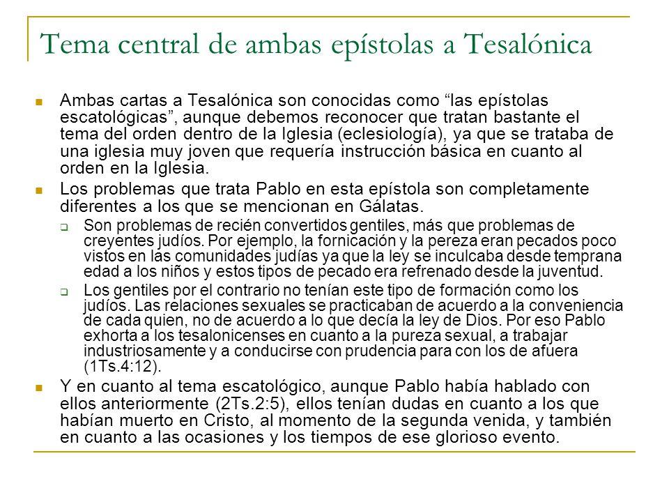 Tema central de ambas epístolas a Tesalónica