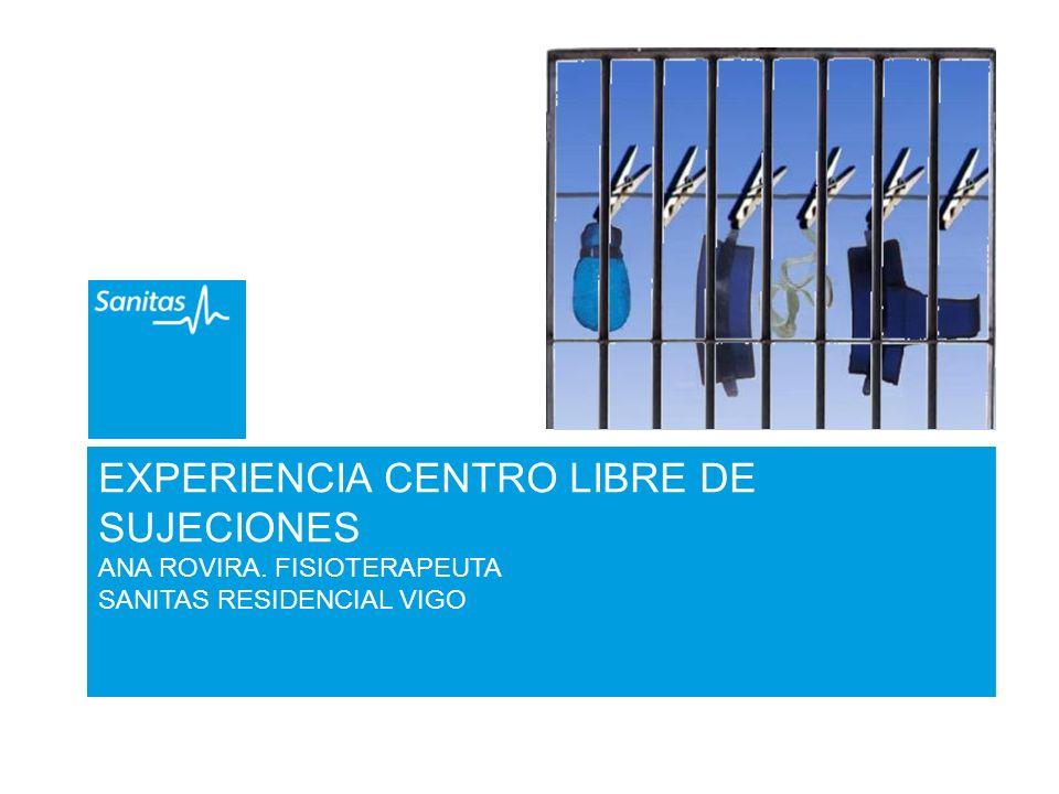 EXPERIENCIA CENTRO LIBRE DE SUJECIONES ANA ROVIRA