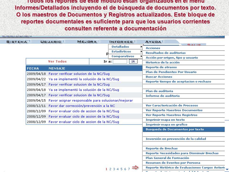 Todos los reportes de este módulo están organizados en el menú Informes/Detallados incluyendo el de búsqueda de documentos por texto.