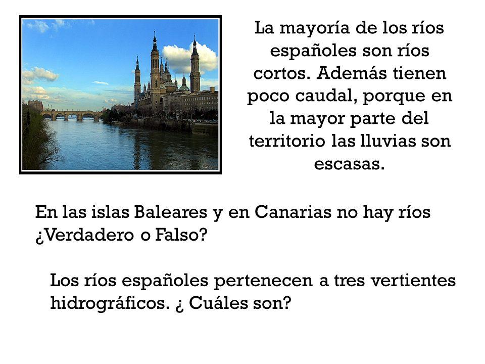 La mayoría de los ríos españoles son ríos cortos