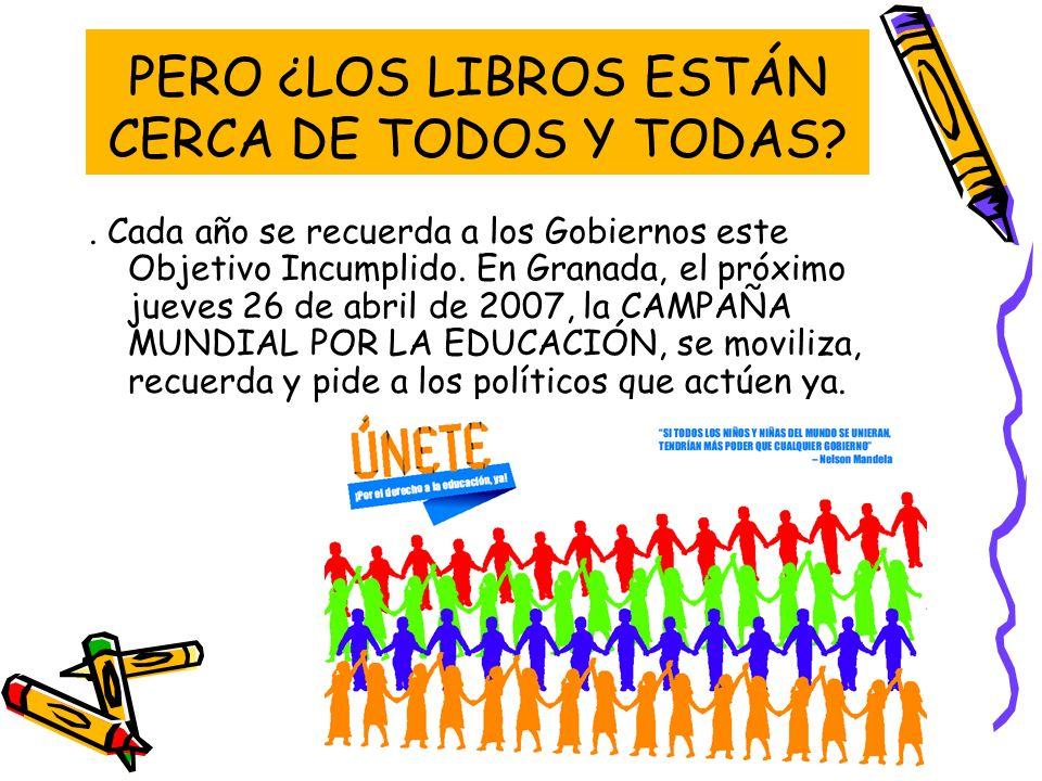 PERO ¿LOS LIBROS ESTÁN CERCA DE TODOS Y TODAS