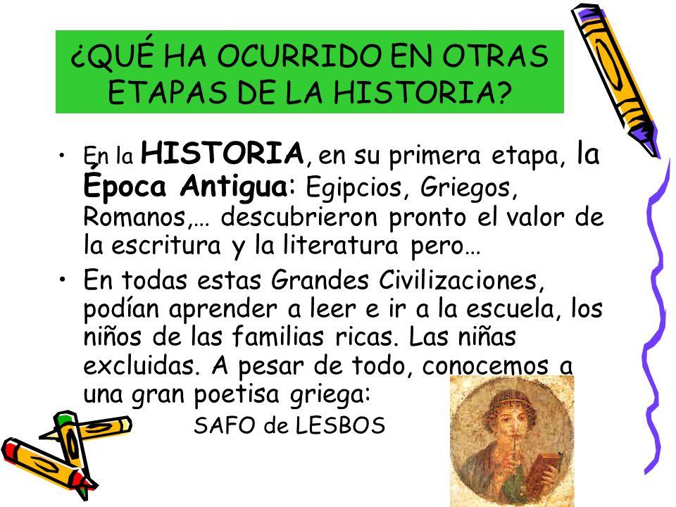 ¿QUÉ HA OCURRIDO EN OTRAS ETAPAS DE LA HISTORIA