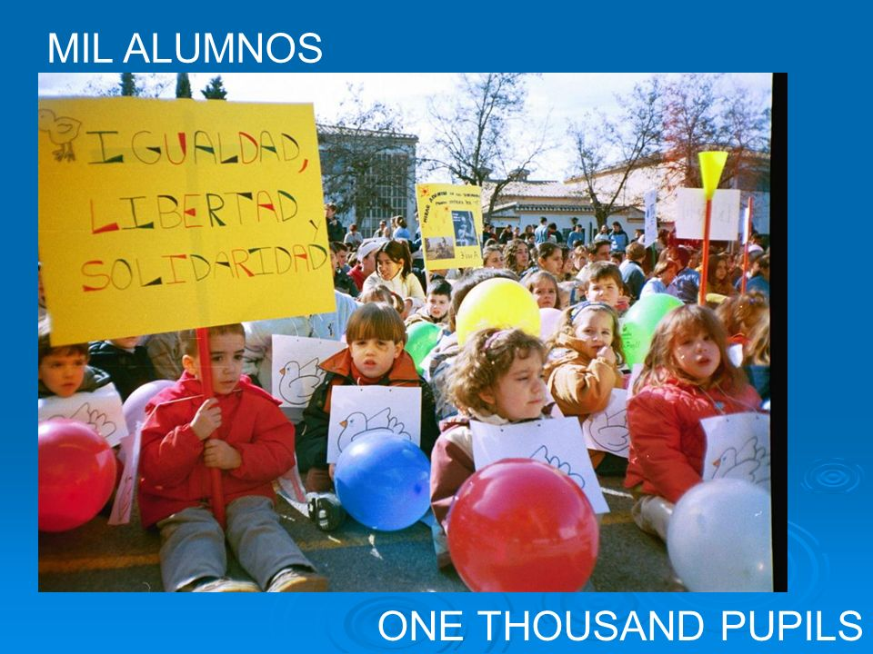 MIL ALUMNOS ONE THOUSAND PUPILS