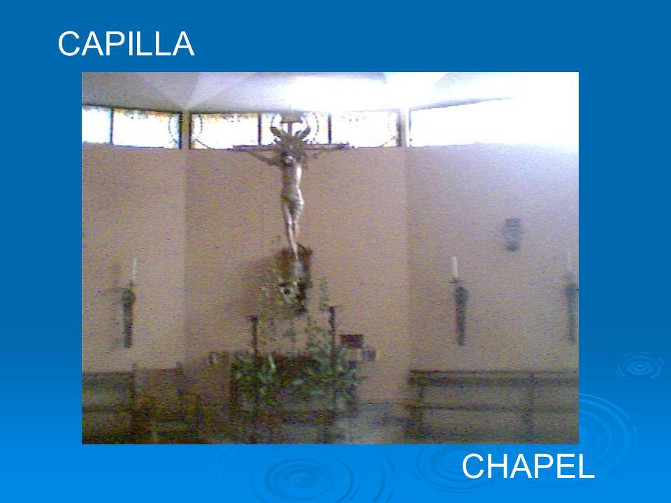 CAPILLA CHAPEL