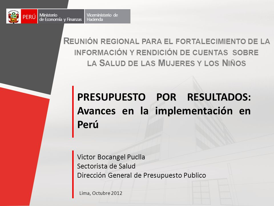 PRESUPUESTO POR RESULTADOS: Avances en la implementación en Perú