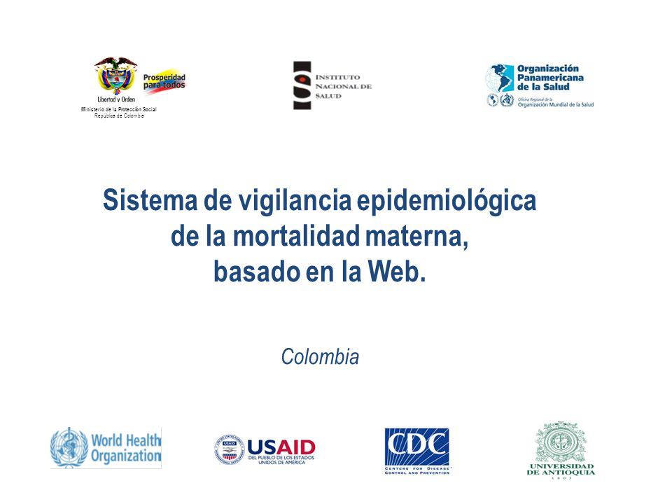 Sistema de vigilancia epidemiológica de la mortalidad materna,