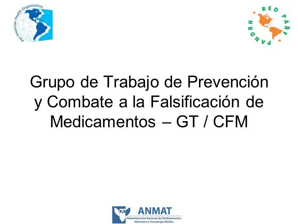Grupo de Trabajo de Prevención y Combate a la Falsificación de Medicamentos – GT / CFM