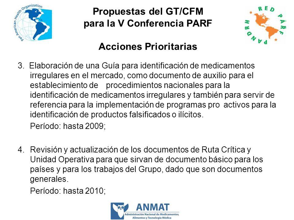 Propuestas del GT/CFM para la V Conferencia PARF Acciones Prioritarias