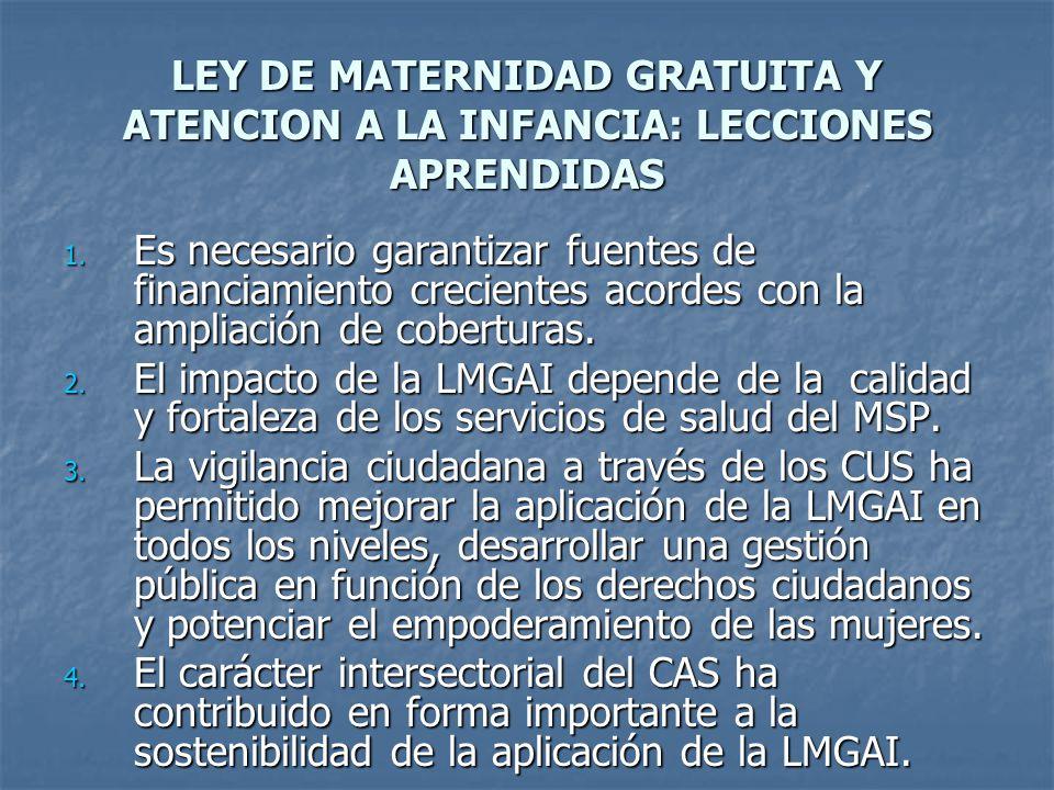 LEY DE MATERNIDAD GRATUITA Y ATENCION A LA INFANCIA: LECCIONES APRENDIDAS