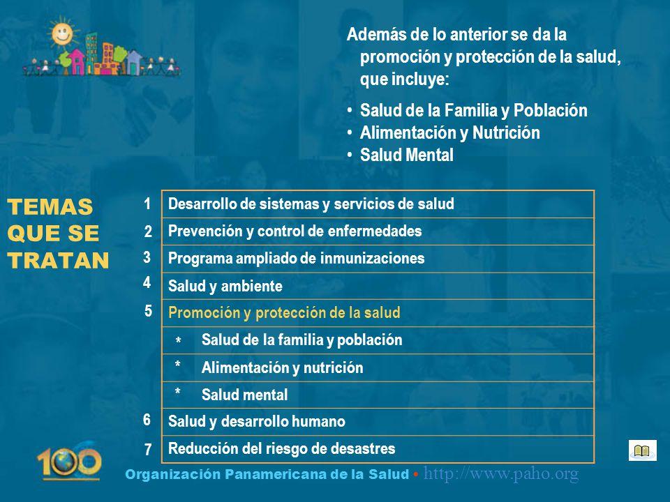 Además de lo anterior se da la promoción y protección de la salud, que incluye: