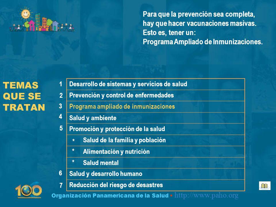 Para que la prevención sea completa, hay que hacer vacunaciones masivas. Esto es, tener un: Programa Ampliado de Inmunizaciones.