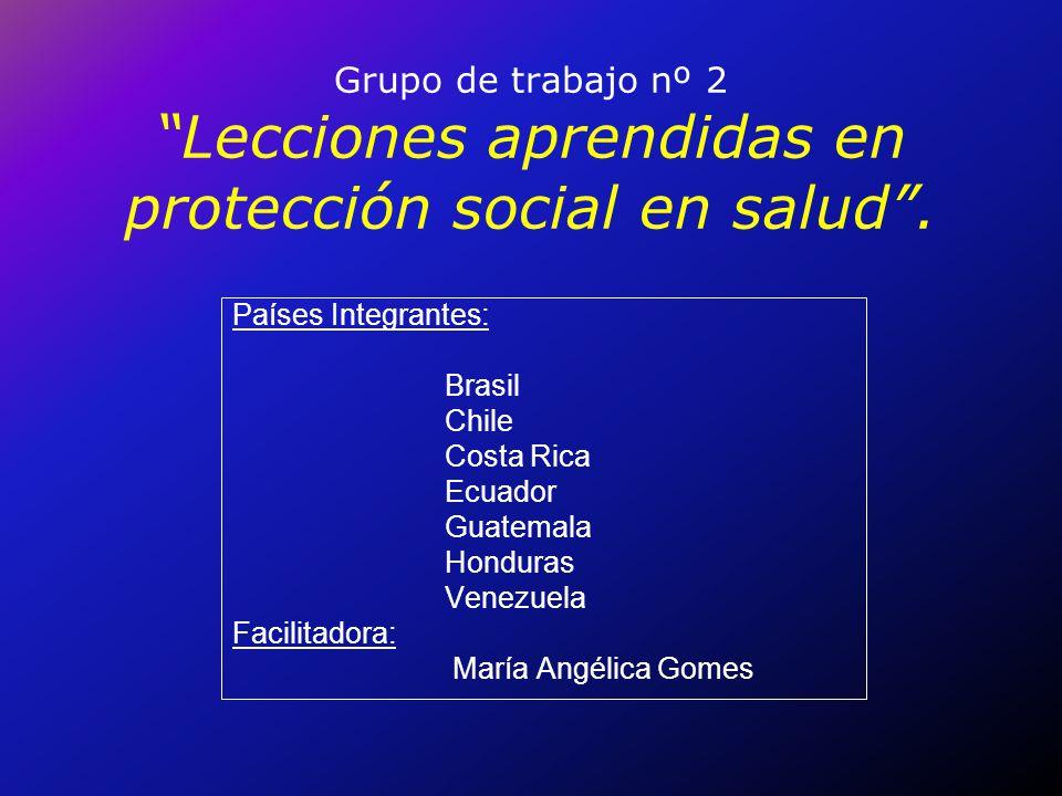 Grupo de trabajo nº 2 Lecciones aprendidas en protección social en salud .
