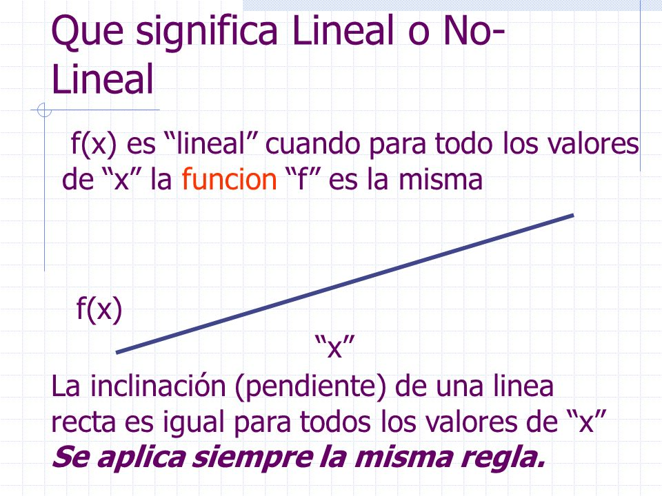 Que significa Lineal o No-Lineal