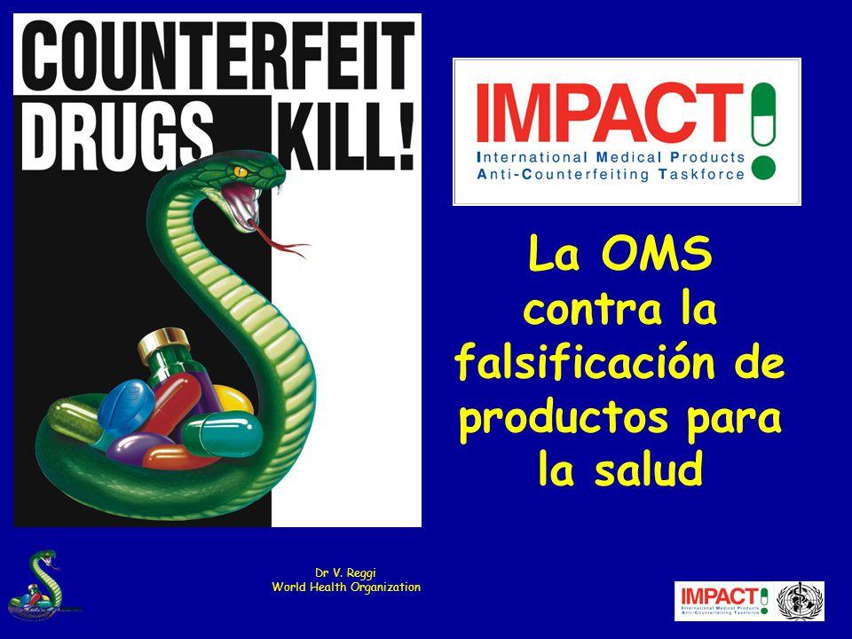 La OMS contra la falsificación de productos para la salud
