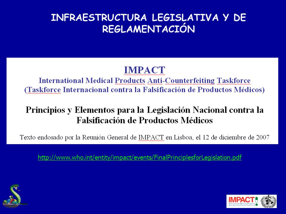 INFRAESTRUCTURA LEGISLATIVA Y DE REGLAMENTACIÓN