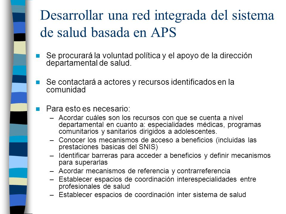 Desarrollar una red integrada del sistema de salud basada en APS