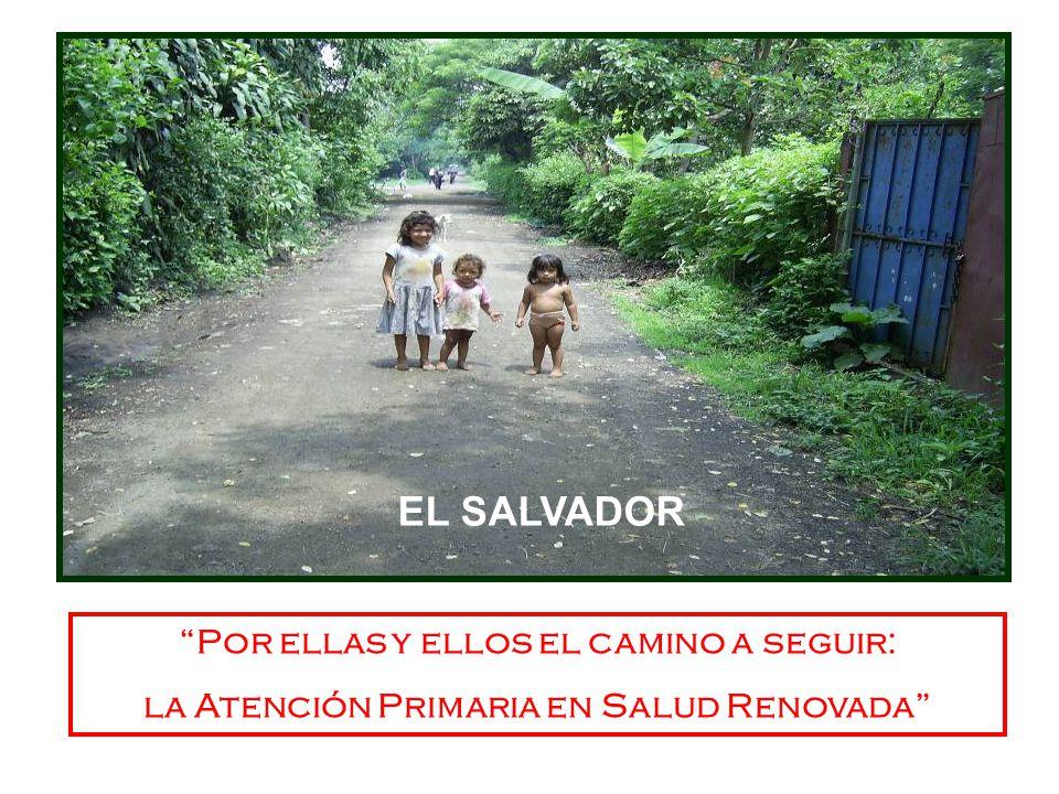EL SALVADOR Por ellas y ellos el camino a seguir: