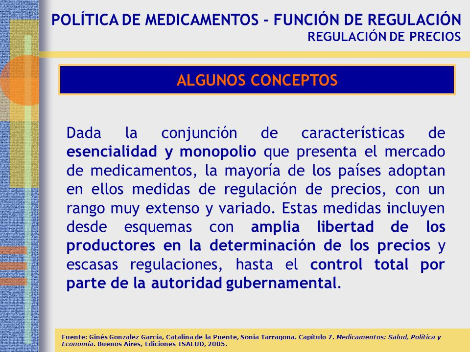 POLÍTICA DE MEDICAMENTOS - FUNCIÓN DE REGULACIÓN REGULACIÓN DE PRECIOS