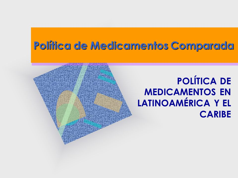 Política de Medicamentos Comparada