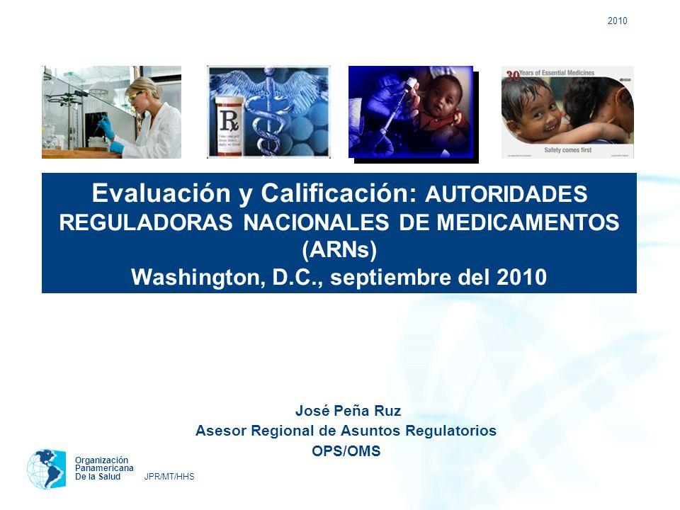 José Peña Ruz Asesor Regional de Asuntos Regulatorios OPS/OMS