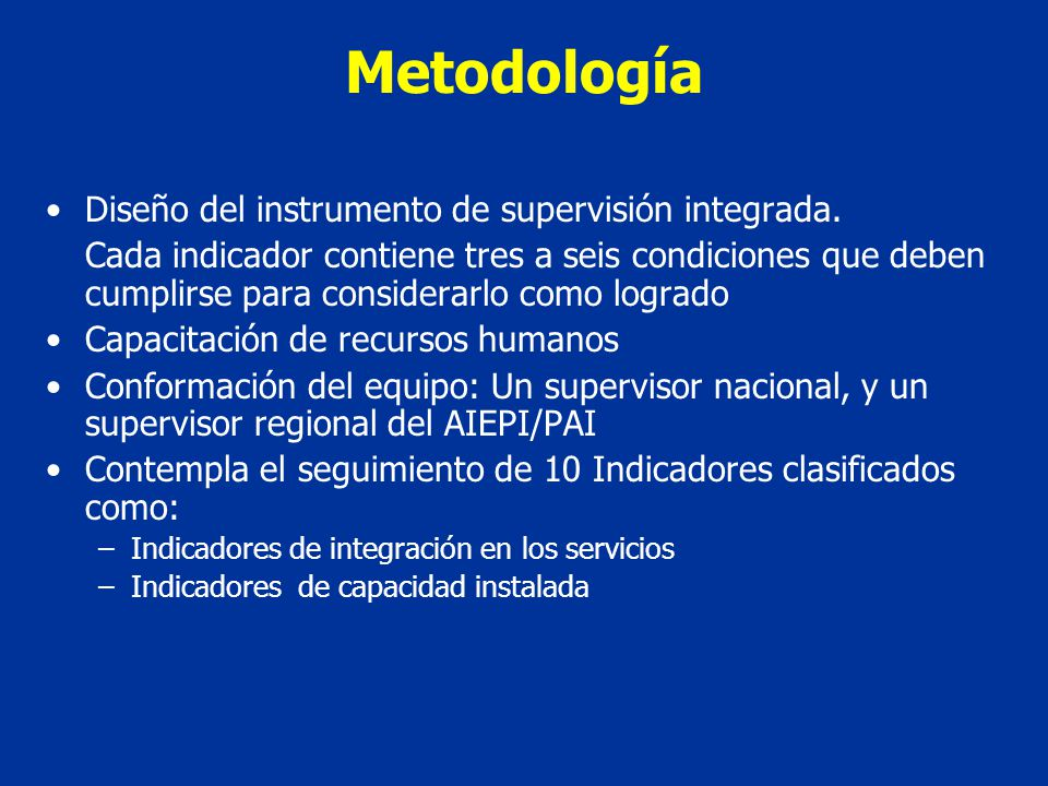 Metodología Diseño del instrumento de supervisión integrada.