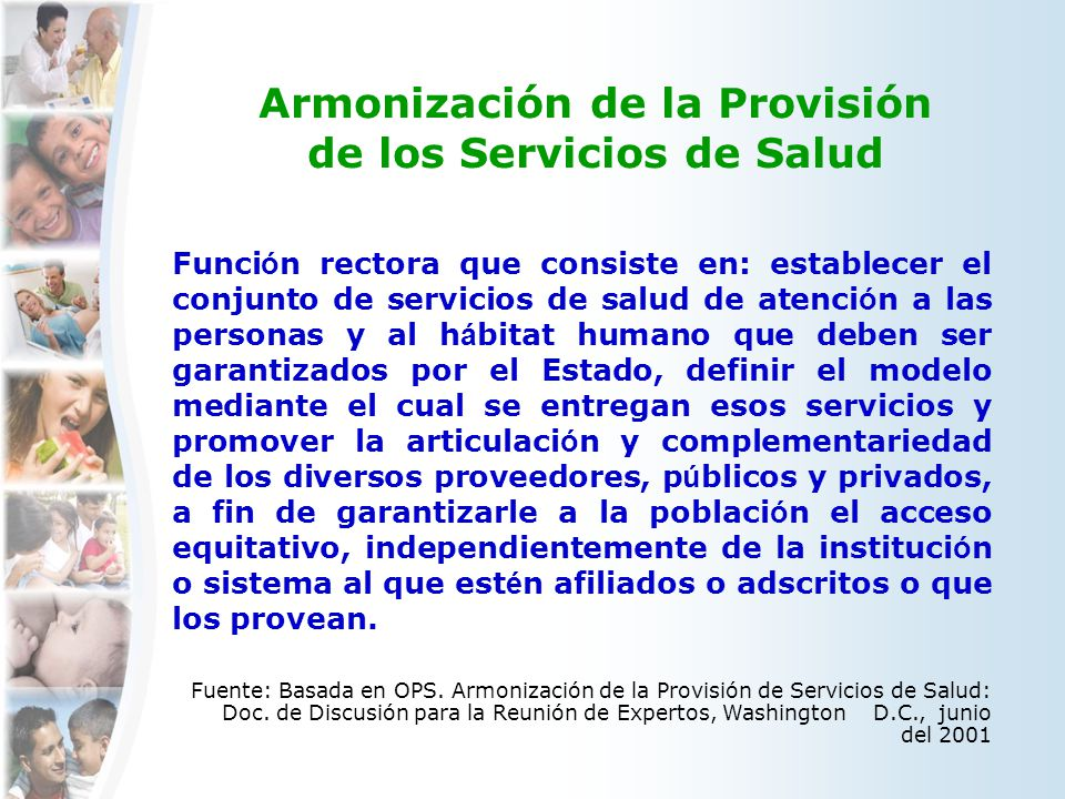 Armonización de la Provisión de los Servicios de Salud