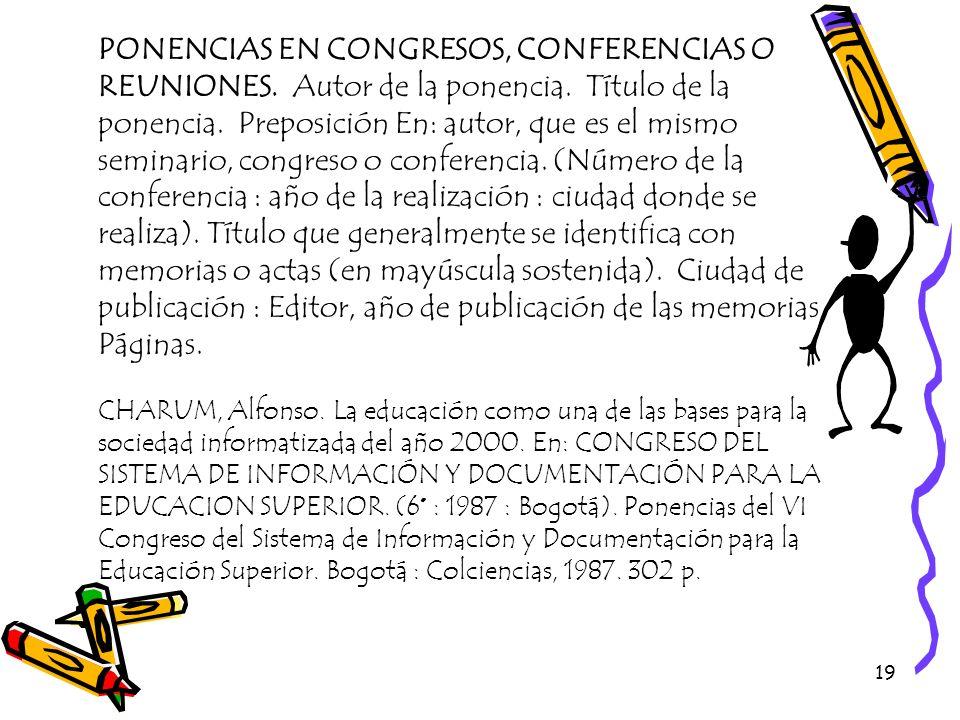 PONENCIAS EN CONGRESOS, CONFERENCIAS O REUNIONES. Autor de la ponencia