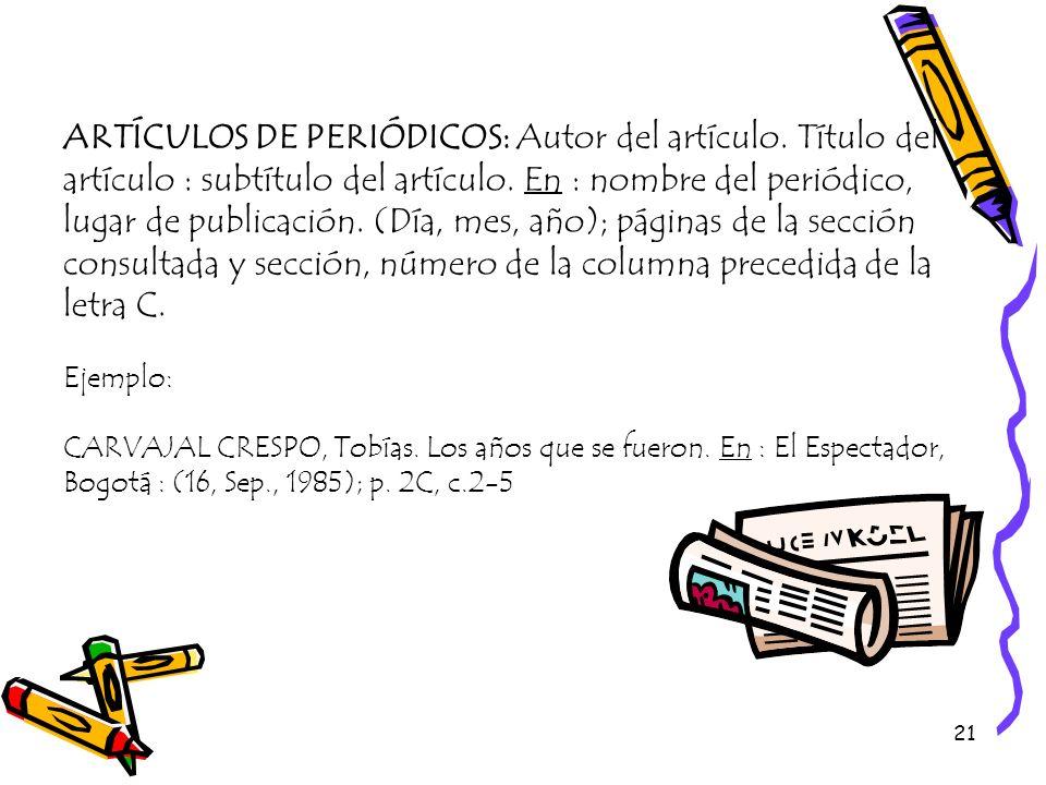 ARTÍCULOS DE PERIÓDICOS: Autor del artículo