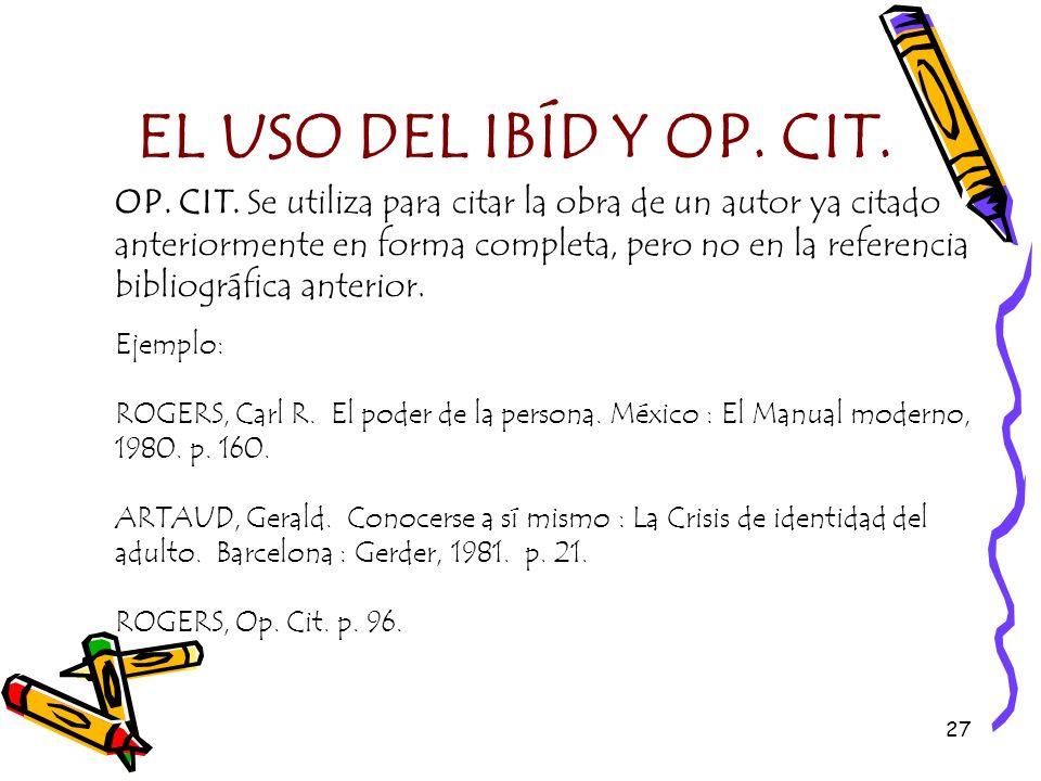 EL USO DEL IBÍD Y OP. CIT.