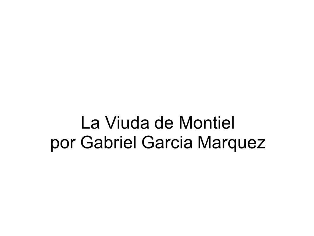 La Viuda de Montiel por Gabriel Garcia Marquez