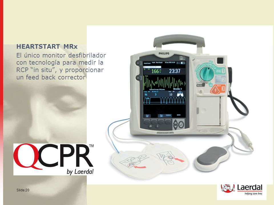 HEARTSTART MRx El único monitor desfibrilador con tecnología para medir la RCP in situ , y proporcionar un feed back corrector.