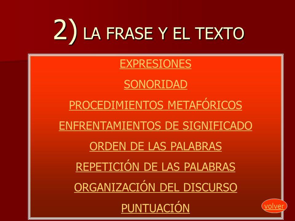 2) LA FRASE Y EL TEXTO EXPRESIONES SONORIDAD