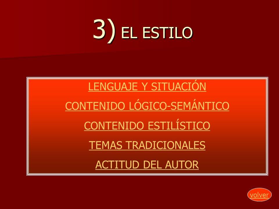 3) EL ESTILO LENGUAJE Y SITUACIÓN CONTENIDO LÓGICO-SEMÁNTICO