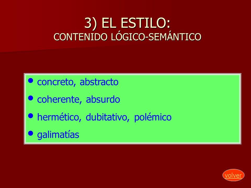 3) EL ESTILO: CONTENIDO LÓGICO-SEMÁNTICO