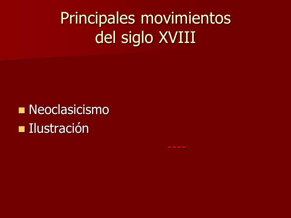 Principales movimientos del siglo XVIII