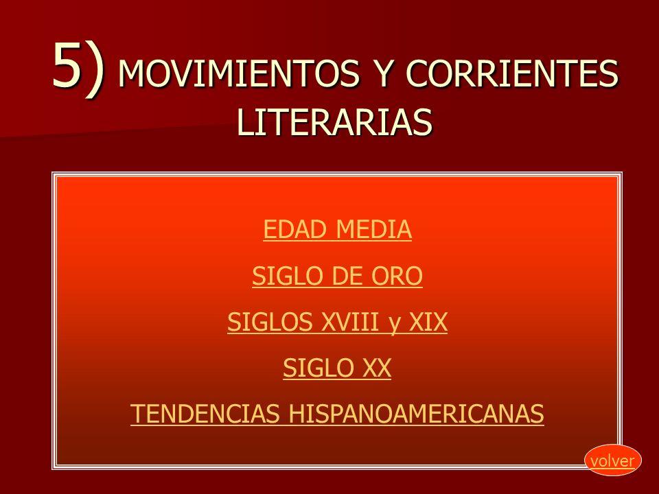5) MOVIMIENTOS Y CORRIENTES LITERARIAS