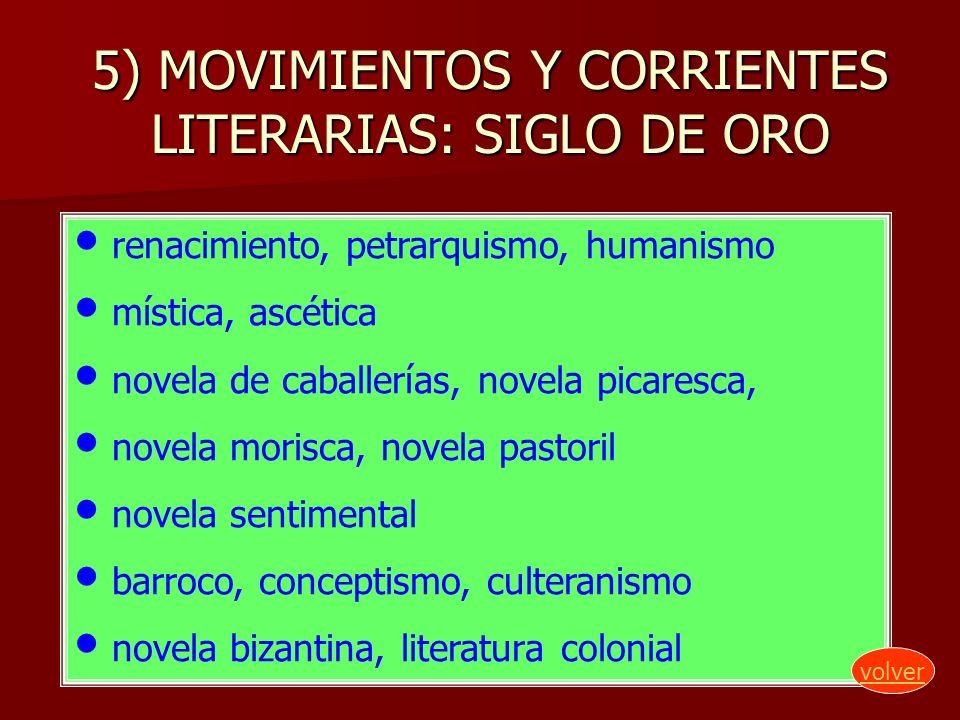 5) MOVIMIENTOS Y CORRIENTES LITERARIAS: SIGLO DE ORO