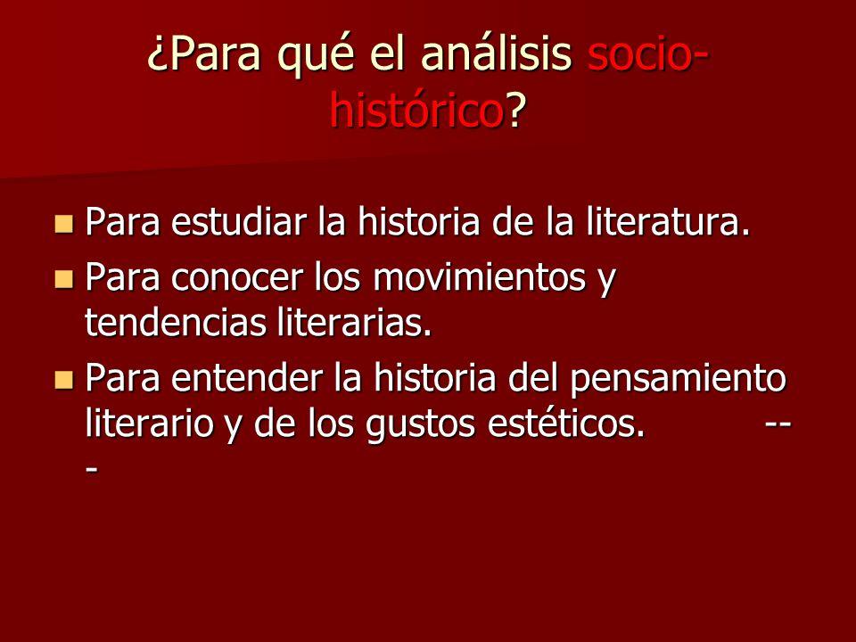 ¿Para qué el análisis socio-histórico
